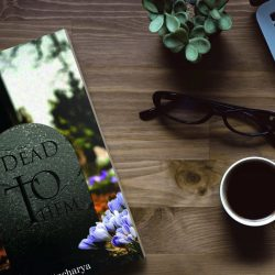 Mockup - Dead To Them by Smita Bhattacharya